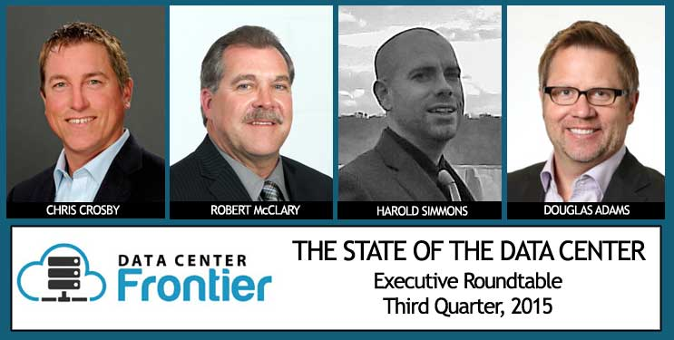 Data Center Frontier's Executive Roundtable