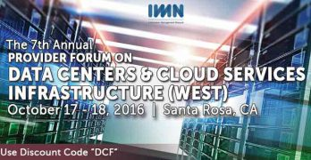 7th Annual Provider Forum on Data Centers & Cloud Services Infrastructure (West)