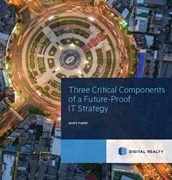 Three Critical Components of a Future-Proof IT Strategy