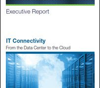 IT Connectivity From the Data Center to the Cloud