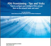 PDU Provisioning: How to Configure Your Intelligent PDUs and Get Them on the Network Faster & Easier
