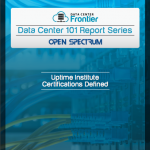Data Center 101: Uptime Institute Certifications Defined
