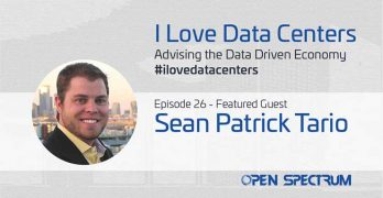 DCF's Rich Miller recently interivewed host Sean Patrick Tario on the I Love Data Centers Podcast.
