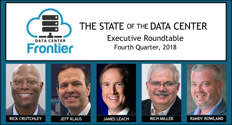 Executive Roundtable: Data Center Trends to Watch for 2019