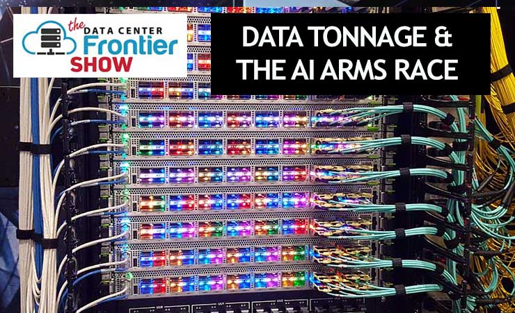 DCF Show: 2020 Trends – Data Tonnage & The AI Arms Race