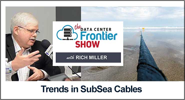 DCF Podcast: Trends in Subsea Cables, And Why They Matter