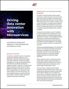 Microservices Deliver Speed and Flexibility to Data Center Customers