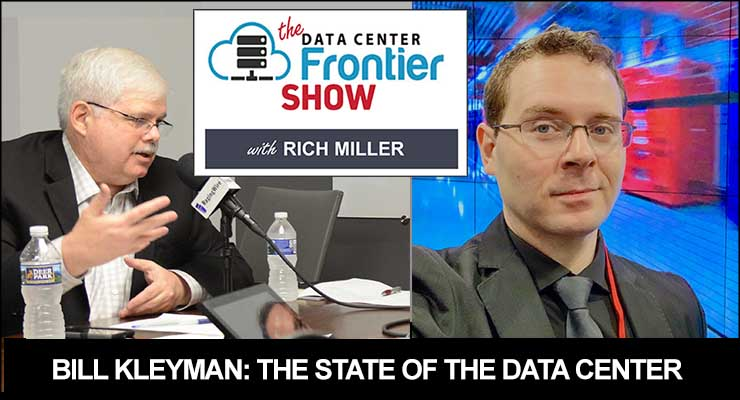 The DCF Show: Bill Kleyman on The State of the Data Center in 2021
