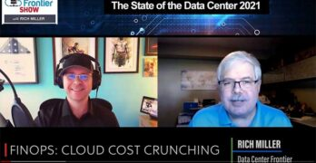 DCF Show: Bill Kleyman and Rich Miller discuss the rise of FinOps and cloud cost management.